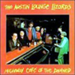 Austin Lounge Lizards: Highway of The Damned 1988